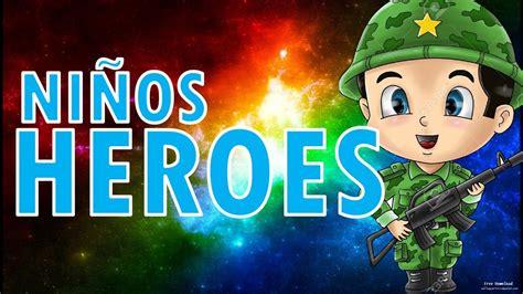 NIÑOS HEROES para niños - YouTube