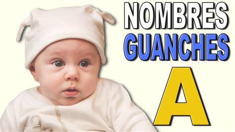 NOMBRES GUANCHES: letra A. LOS MÁS BELLOS NOMBRES DE LAS ...