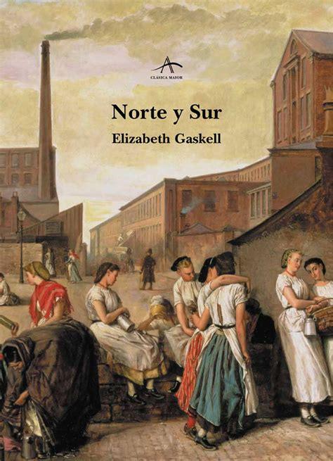 Norte y Sur - Elizabeth Gaskell