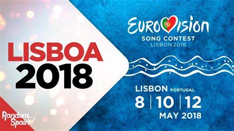 ¡Nos vamos a Lisboa! | Eurovision ESC 2018 Lisbon ...