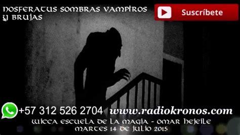 NOSFERATUS SOMBRAS VAMPIROS Y BRUJAS   YouTube