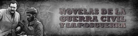 Novelas ambientadas en la guerra civil y la posguerra