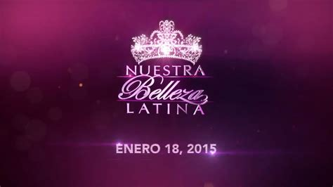Nuestra Belleza Latina 2015 Youtube ...