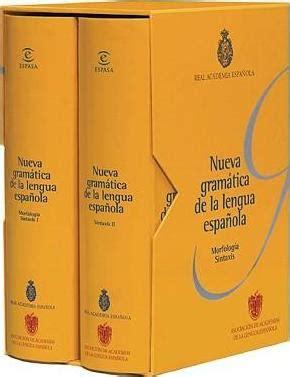 Nueva Gramatica de La Lengua Espanola : Real Academia de ...