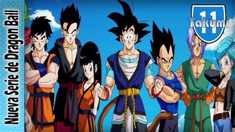 NUEVA SERIE DE DRAGON BALL Z!! | Dragon Ball: Super ...