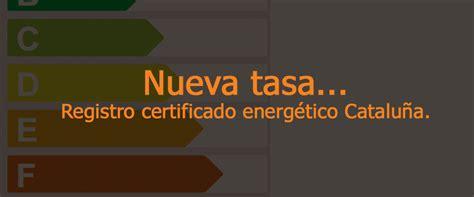 Nueva tasa para registrar el certificado energético en ...