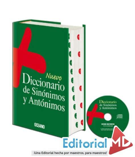 Nuevo Diccionario Océano De Sinónimos Y Antónimos Editorial MD