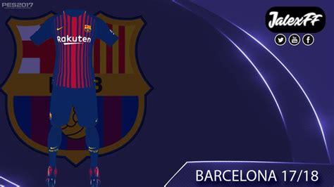 Nuevo Kit Barcelona 2017/2018 - YouTube