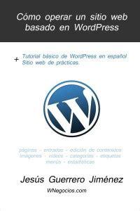 Nuevo Tutorial de WordPress en español – Educación y ...
