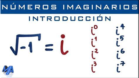 Números imaginarios | Introducción y potencias de  i ...