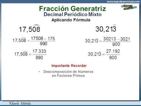 NÚMEROS RACIONALES   Fracción Generatriz: Decimal ...