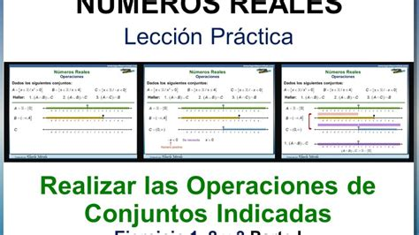 NÚMEROS REALES. Realizar las Operaciones de Conjuntos ...