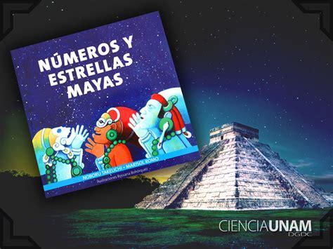 Números y Estrellas Mayas, nuevo libro dirigido a los ...