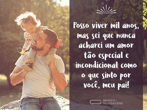 O amor mais especial, pai   Mundo das Mensagens