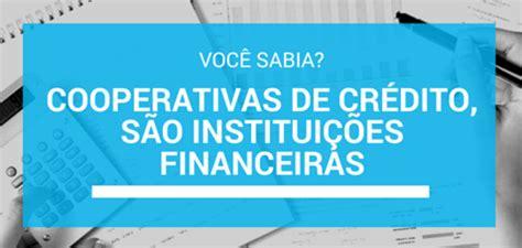 O que é uma cooperativa de crédito ou instituição ...