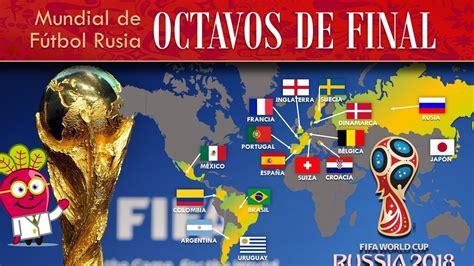 OCTAVOS DE FINAL ⚽ MUNDIAL DE FUTBOL FIFA 2018 | Rusia ...