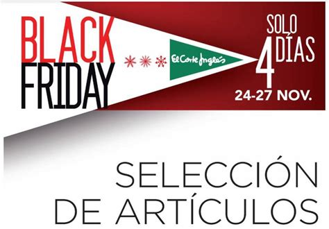 Ofertas del Black Friday: Black Friday en El Corte Inglés ...