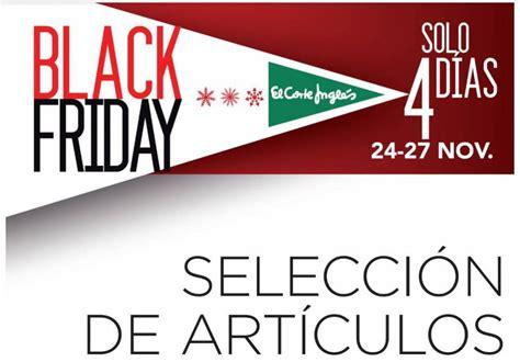 Ofertas del Black Friday: Black Friday en El Corte Inglés ...