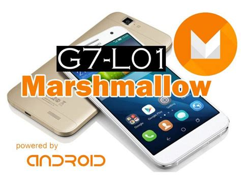 Official Huawei G7 L01 Marshmallow Middle East Firmware ...