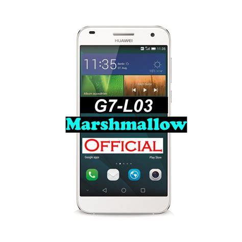 Official Huawei G7 L03 Marshmallow Firmware Latin America ...