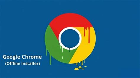 Official Link To Download Google Chrome Full Standalone ...