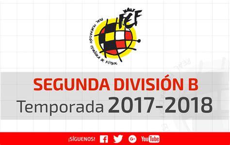 OFICIAL | Calendario de Segunda División B para la ...