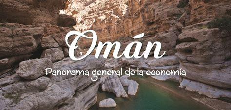 Omán – Panorama general de la economía
