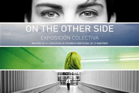 ON THE OTHER SIDE. Exposición fotográfica de maestros de ...
