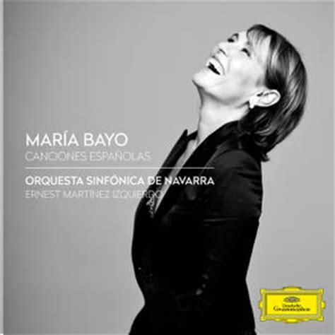 Opera y más!!: Maria Bayo   Canciones Españolas