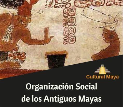Organización Social Maya - Estructura, Pirámide y Clases ...