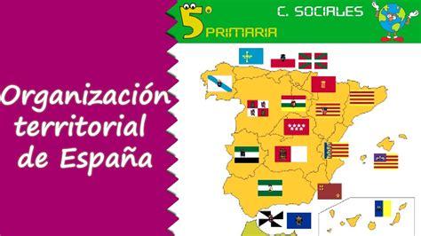 Organización territorial de España. Sociales, 5º Primaria ...