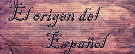 Origen del Castellano ~ COMUNICADOS