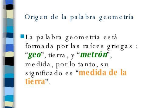 Origen y desarrollo de la Geometría