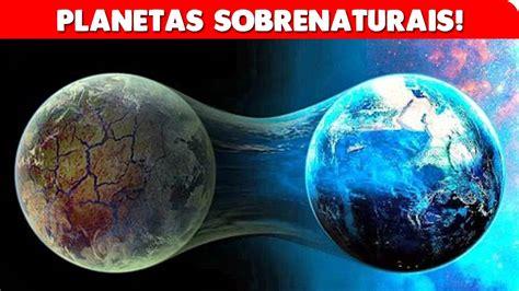 OS PLANETAS MAIS ASSUSTADORES JÁ ENCONTRADOS! - YouTube