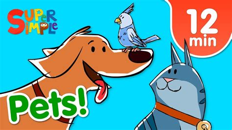 Our Favorite Songs About Pets | Kids Songs | Super Simple ...
