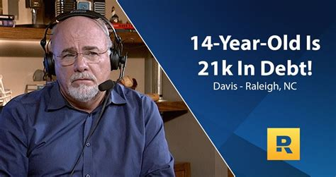 Owe no one!   Dave Ramsey gives financial advice to a 14 ...