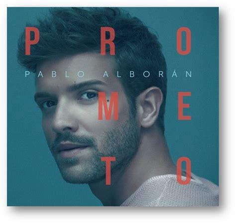 """Pablo Alborán con su disco """"Prometo"""" debuta #1 en ventas ..."""