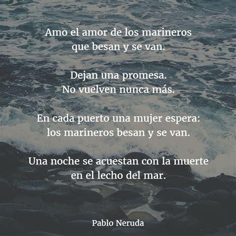 Pablo Neruda Poemas | www.pixshark.com   Images Galleries ...