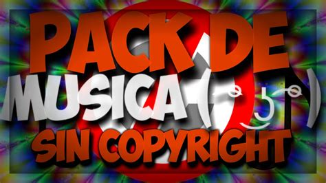 PACK DE MÚSICA SIN COPYRIGHT | DESCARGA GRATIS | 2016 | #2 ...