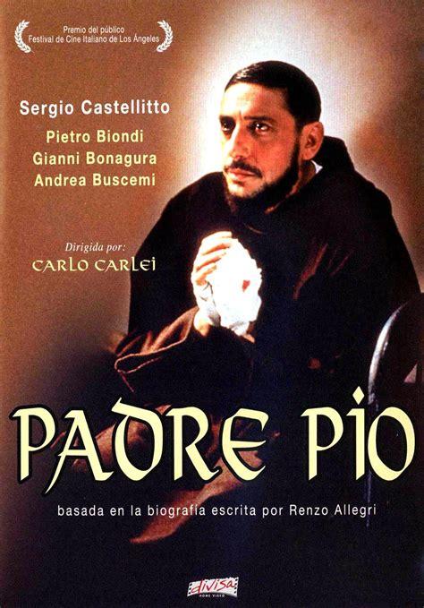 Padre Pio - English Full Movie on My Catholic Tube | My ...