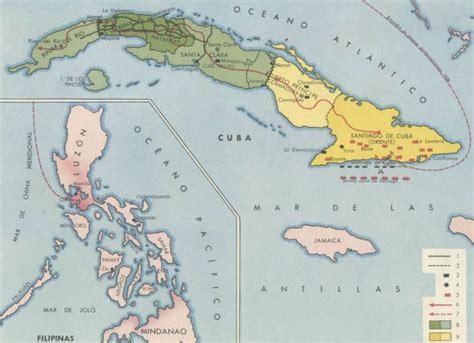 PAIS GLOBAL - MAPAS - GUERRA HISPANO YANQUI: CUBA Y FILIPINAS