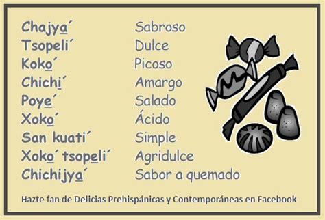 palabras en nahuatl | Cultura y Delicias Prehispánicas