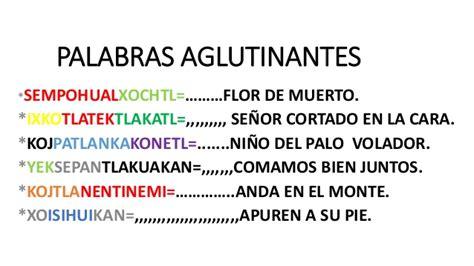 Palabras En Nahuatl Y Su Significado   lecciones de idioma ...