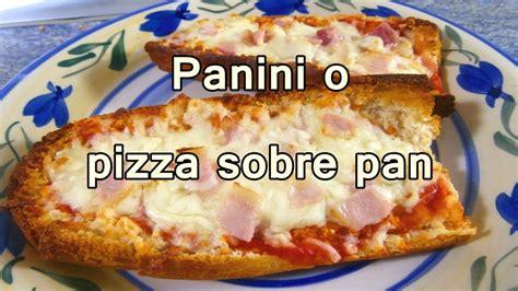 PANINI O PIZZA EN PAN - Recetas De Cocina Faciles Rapidas ...