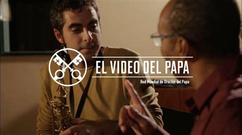 Papa Francisco en el último vídeo mensaje del año pidió ...