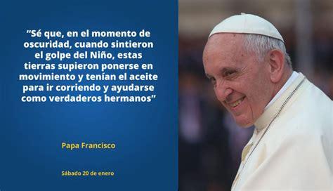 Papa Francisco en Trujillo: Estas fueron sus frases más ...