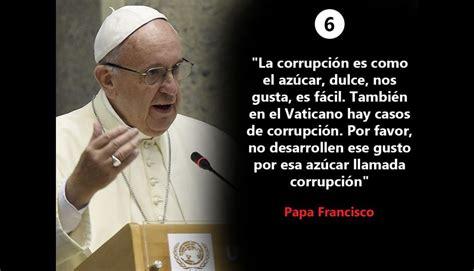 Papa Francisco: las 10 frases que marcaron su viaje por el ...