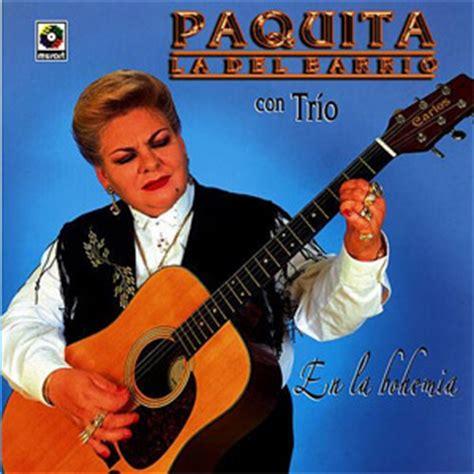 Paquita la del Barrio - En La Bohemia (Álbum ...