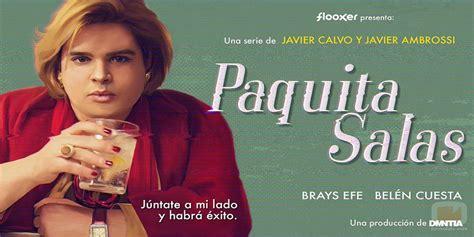 'Paquita Salas', la serie que DEBES ver - Hay una lesbiana ...