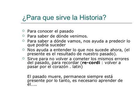 Para qué sirve la historia
